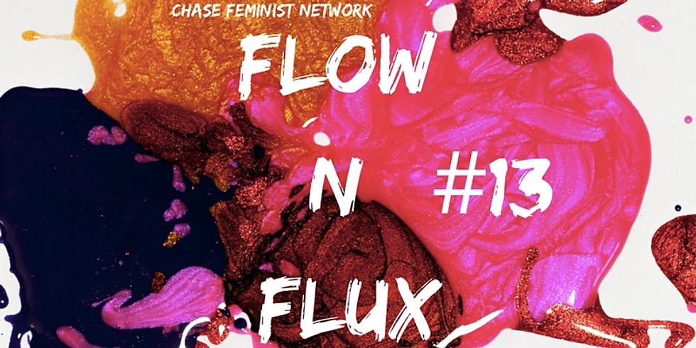 Flow n Flux