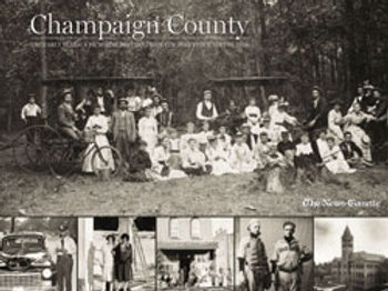 Champaign County: The Early Years