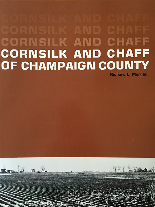 Cornsilk and Chaff of Champaign County
