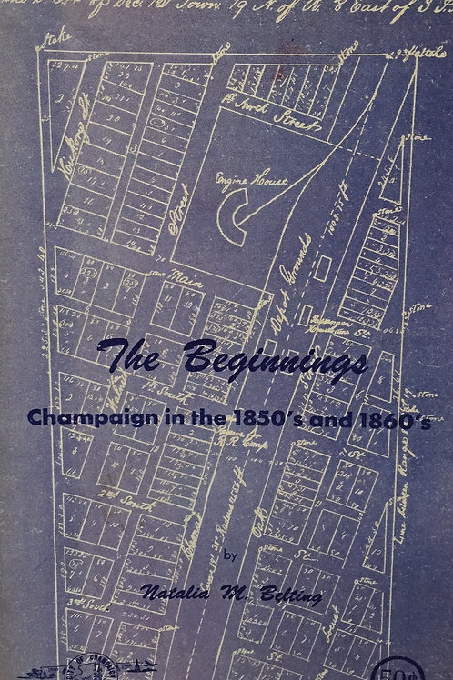 The Beginnings: Champaign in the 1850s and 1860s