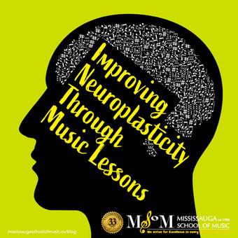 Improving Neuroplasticity Through Music Lessons