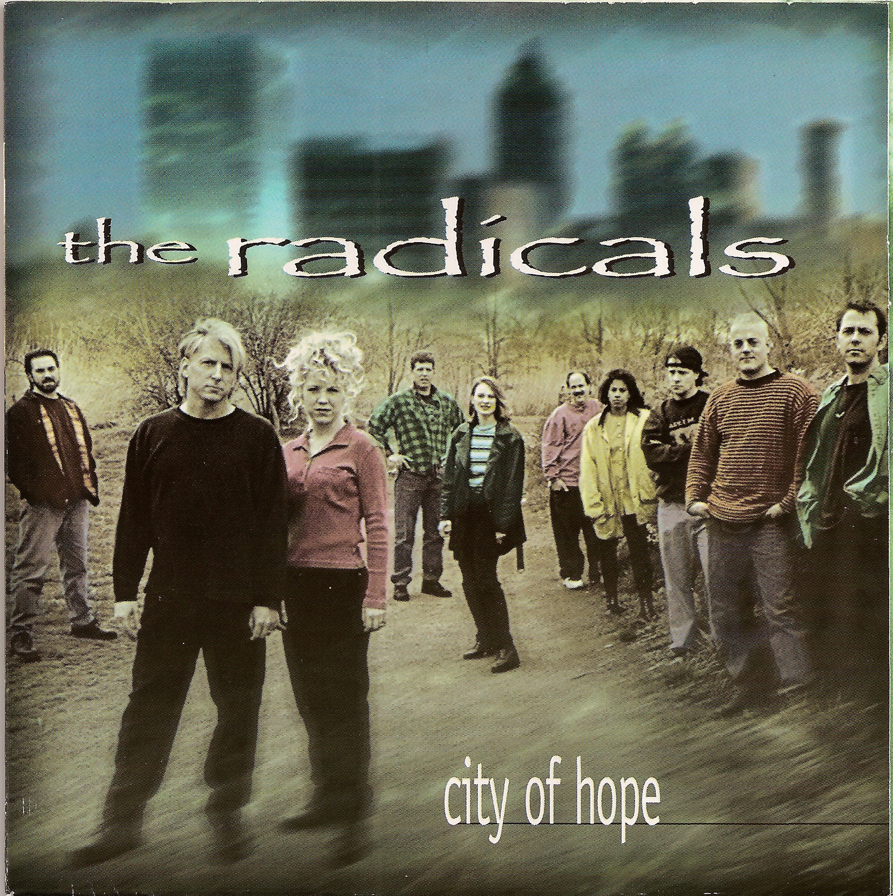 The Radicals City of Hope