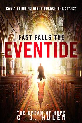 Fast Falls the Eventide (Ebook)