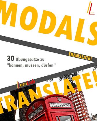 TRANSLATE! Modals