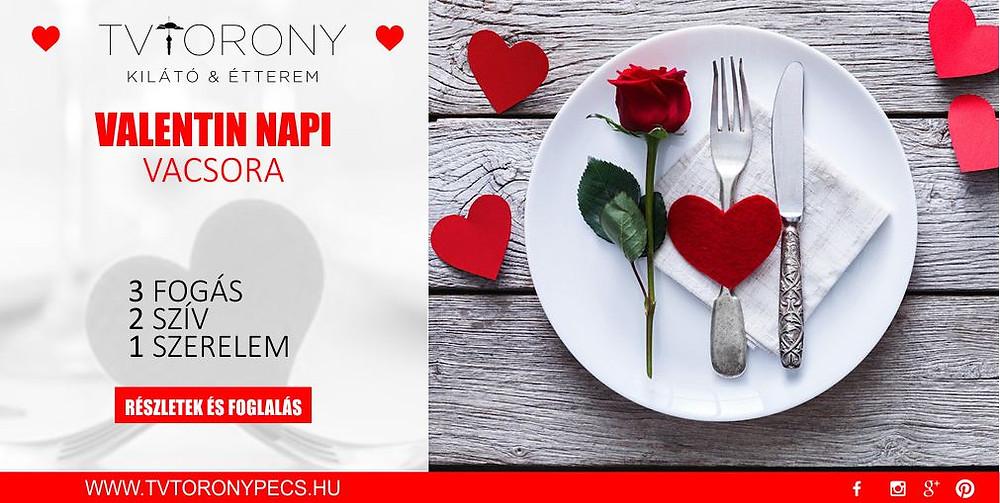 Valentin napi vacsora Tv-Torony Kilátó Étterem Pécs