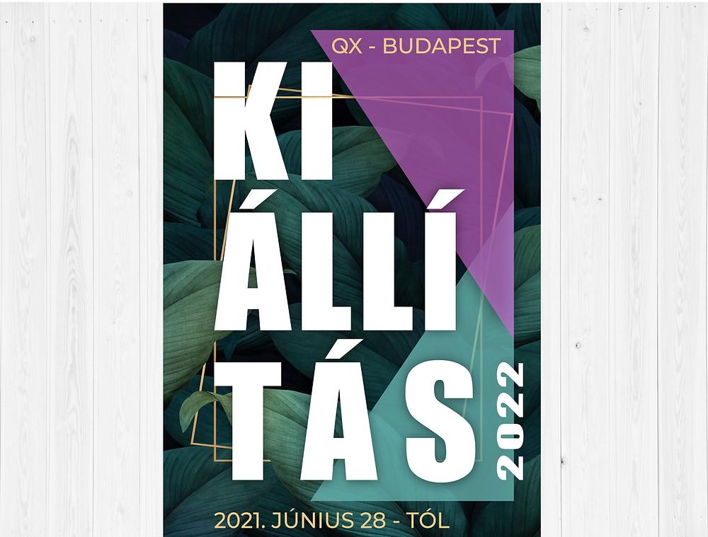 QX KIÁLLÍTÁS 2022 - BUDAPEST
