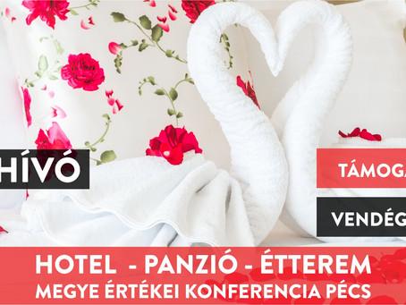 Hotelek és Vendéglátóhelyek Fejlesztése - Megye Értékei Konferencia