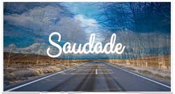 Saudade (In-Development)