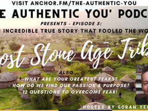 Who Were The Lost Stone Age Tribe That Fooled The World? & 12 Questions to Overcome Fears