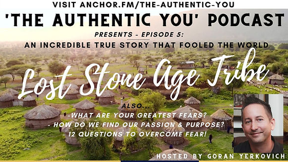 Episode 5 Lost Stone Age Tribe Found & Greatest Fears - Youtube poster.jpg