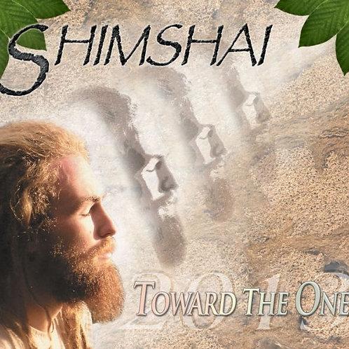 Shimshai - Toward the one