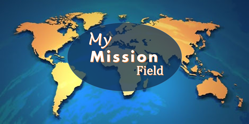 My Mission Field