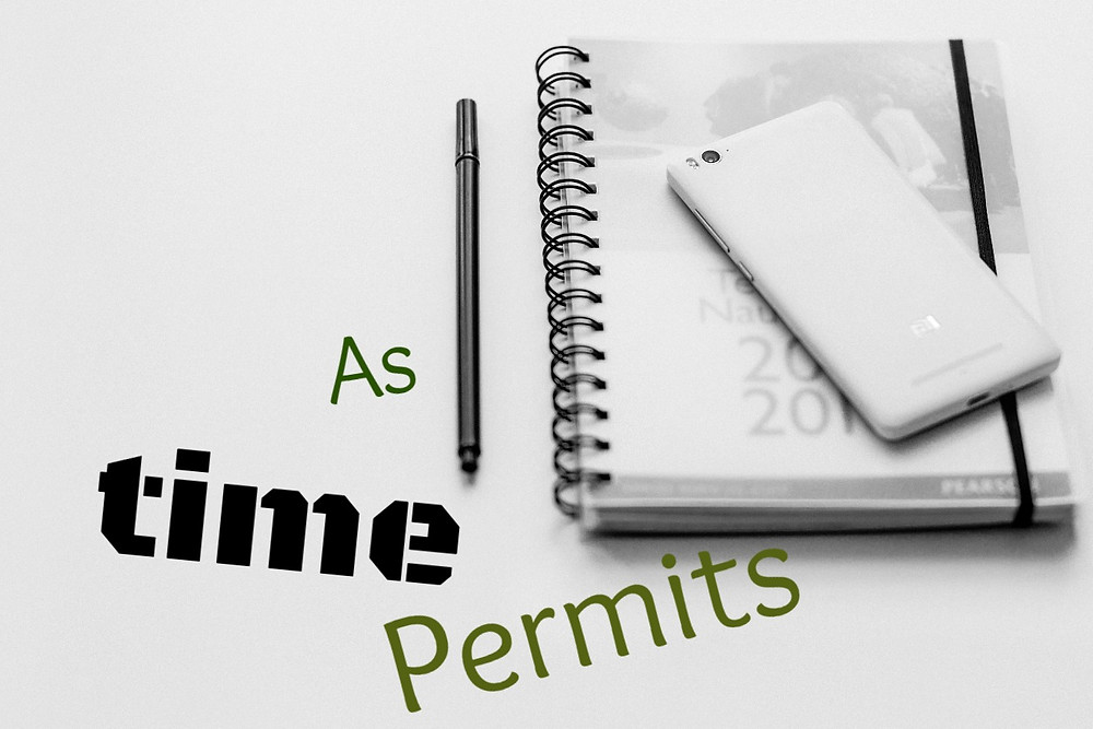 As Time Permits