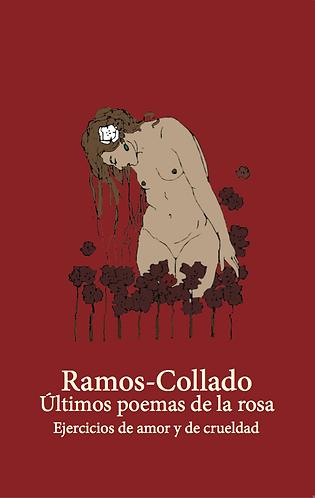 Últimos poemas de la rosa · Lilliana Ramos-Collado · Puerto Rico · Poesía