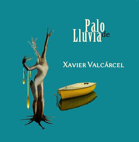 Palo De Lluvia · Xavier Valcárcel · Puerto Rico · Poesía