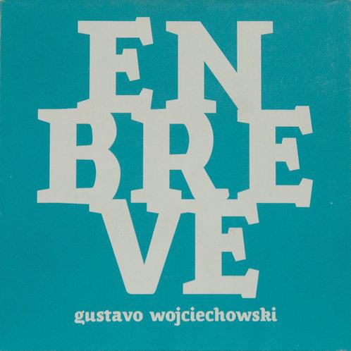 En Breve · Gustavo Wojciechowski · Uruguay · Poesía