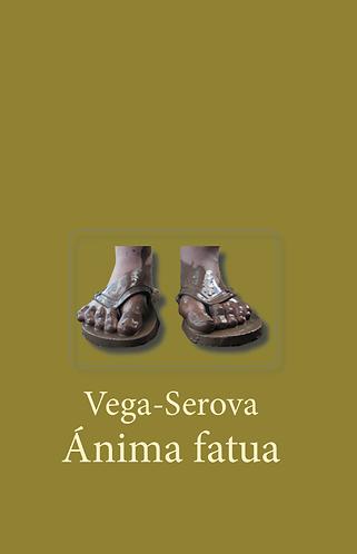 Ánima Fatua · Anna Lidia Vega-Serova · Cuba · Novela