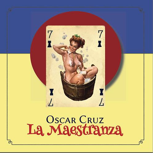La Maestranza · Oscar Cruz · Cuba · Poesía