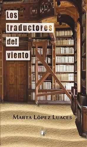 Los traductores del viento · Marta López Luaces · Novela · España