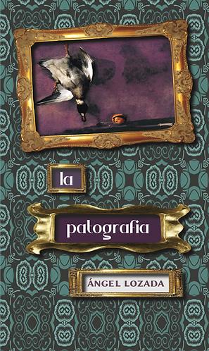 La Patografía · Ángel Lozada · Puerto Rico · Novela