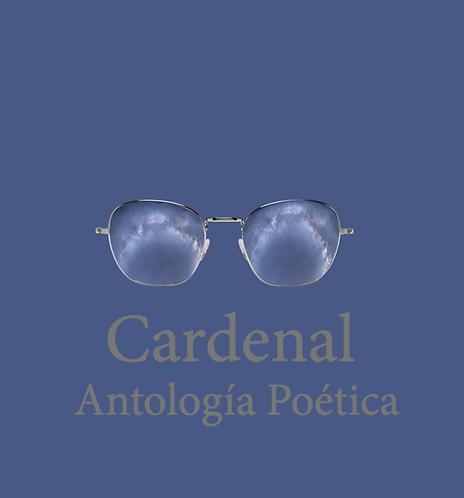 Antología Poética Ernesto Cardenal · Nicaragua
