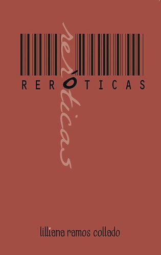 reróticas · Lilliana Ramos-Collado · Puerto Rico · Poesía