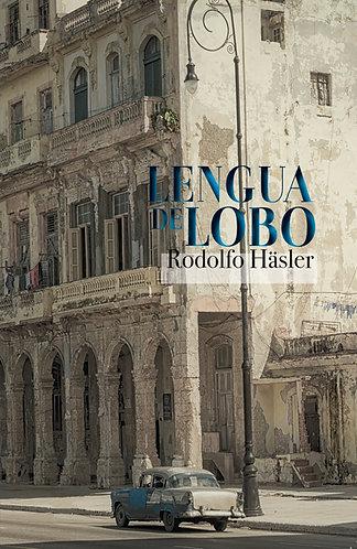 Lengua de lobo · Rodolfo Häsler · Poesía · Barcelona