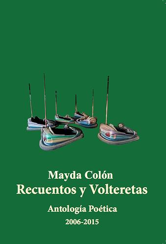 Recuentos y Volteretas · Mayda Colón · Puerto Rico · Poesía