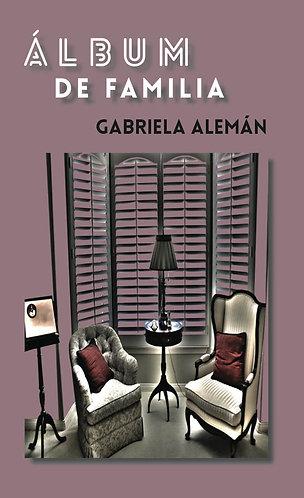 Álbum de familia · Gabriela Alemán · Ecuador · Narrativa