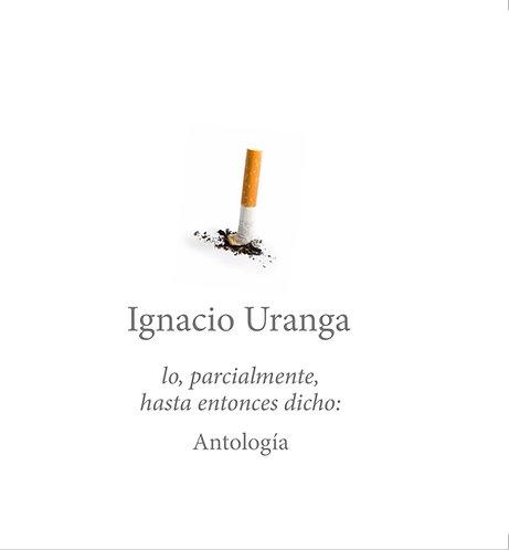 lo, parcialmente, hasta entonces dicho · Ignacio Uranga · Argentina · Poesía