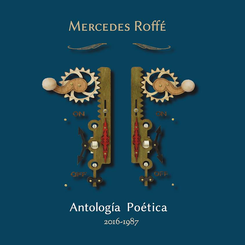 """Presentación de la """"Antología Poética de Mercedes Roffé,  2016-1987"""""""