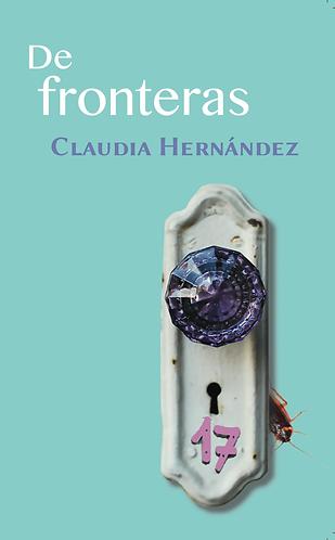 De Fronteras · Claudia Hernández · El Salvador · Narrativa