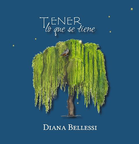Tener lo que se tiene · Diana Bellessi · Argentina · Poesía