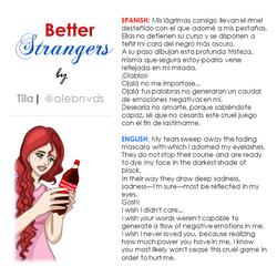 """""""Better Strangers"""" © 2016"""