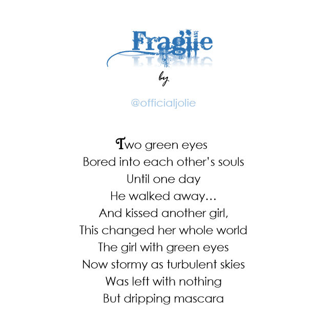 """Fragile"" by @officialjolie"