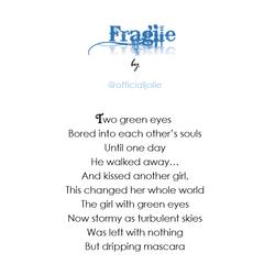 """Fragile"" by @officialjolie"
