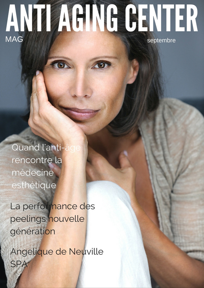 ANTI AGING CENTER Mag de septembre vient de paraitre
