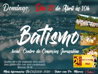 Batismo Domingo dia 21/04