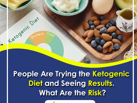 People Are Trying The Keto Diet! What Are The Risk?