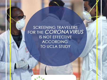 Screening Travelers For The Coronavirus Is Not Effective, According to UCLA Study