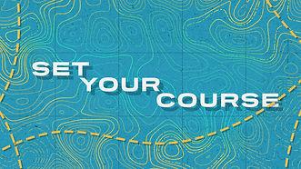 Set Your Course-Title.jpg