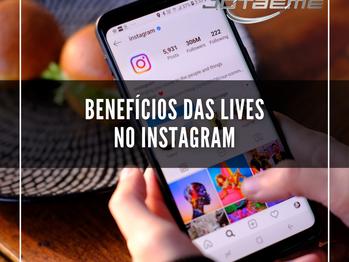 Benefícios das Lives no Instagram