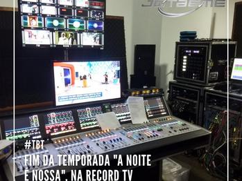 #tbt A Noite é Nossa, da Record TV