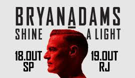 """Bryan Adams traz turnê """"Shine a Light"""" ao Brasil"""
