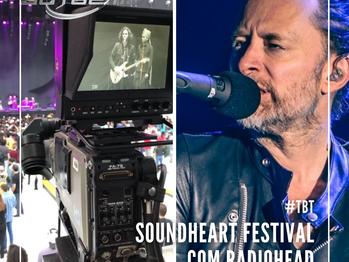 #Tbt Radiohead no Soundheart Festival