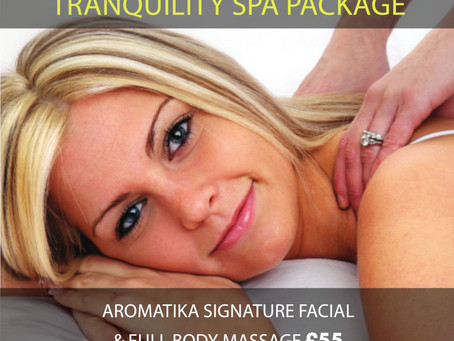 OFFER NOW ENDED - Tranquility Spa Package was £101 now £55 – only until 1st December!