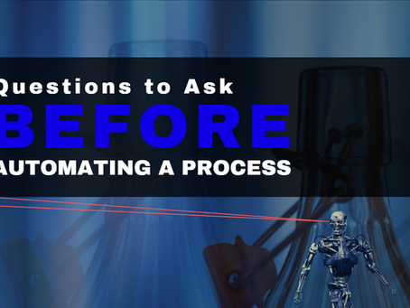 Questions to Ask BEFORE Automating a Process