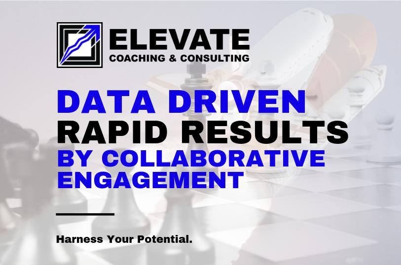 Elevate Coaching & Consulting | #ElevateOutcomes #RapidImprovement #BottomLine #TLS #LeanSixSigma #BusinessConsulting