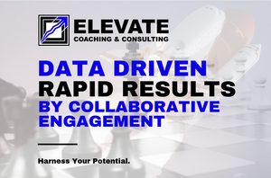 Elevate Coaching & Consulting | #ElevateOutcomes #RapidImprovement #BottomLine #TLS #LeanSixSigma #BusinessConsulting