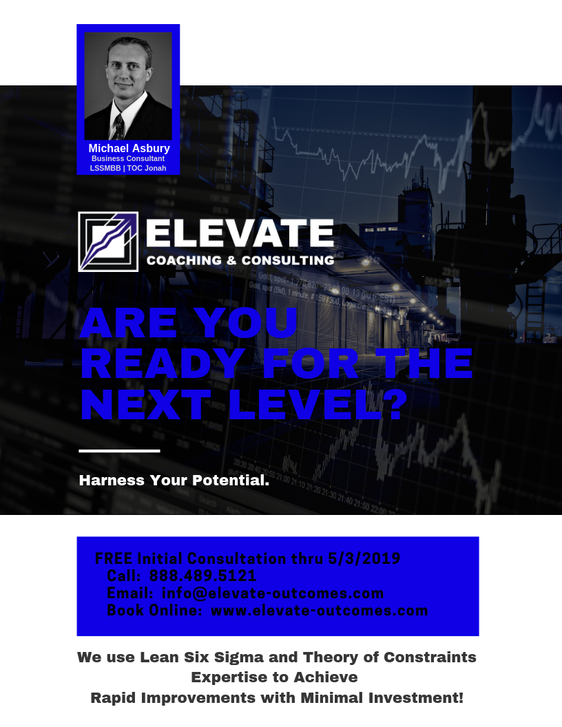 Elevate Coaching & Consulting | #elevateoutcomes #rapidimprovement #bottomline #businessconsulting #leansixsigma #TLS #theoryofconstraints